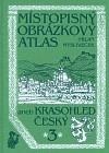 Místopisný obrázkový atlas aneb Krasohled český 3.