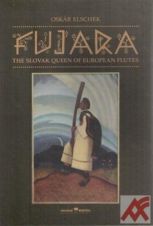Fujara. The Slovak Queen of European Flutes + DVD