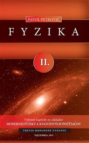 Fyzika II. Vybrané kapitoly zo základov modernej fyziky a kvantových počítačov