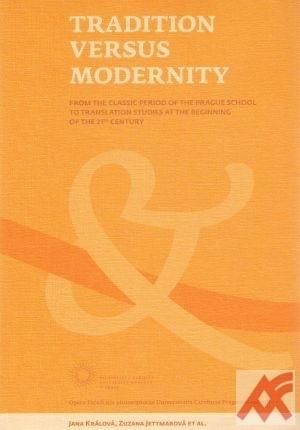 Tradition versus modernity