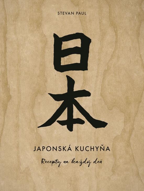 Japonská kuchyňa. Recepty na každý deň
