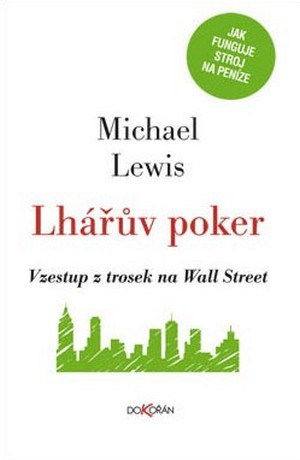 Lhářův poker. Vzestup z trosek na Wall Street