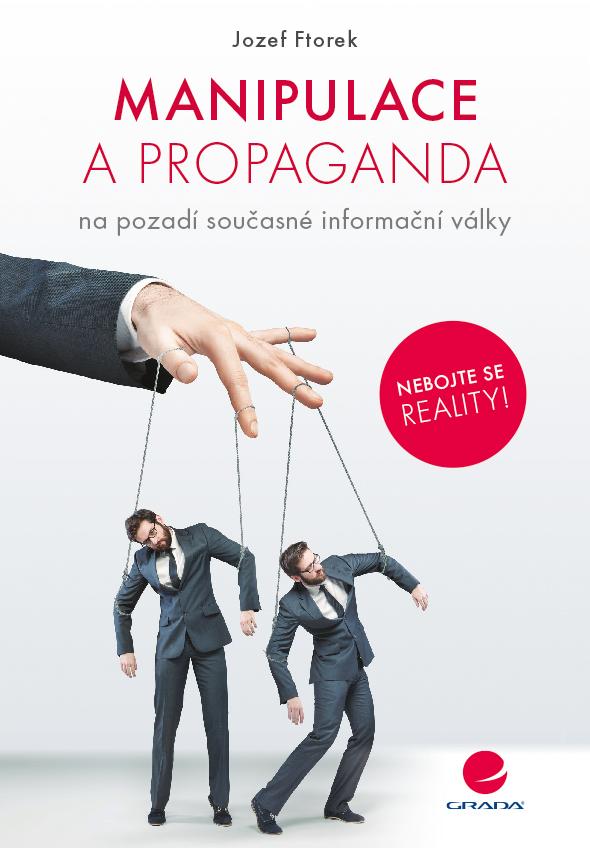 Manipulace a propaganda na pozadí současné informační války