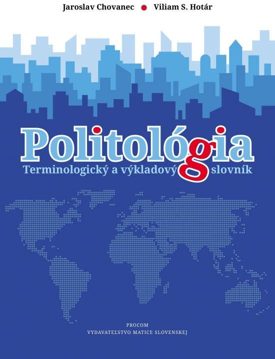 Politológia. Terminologický a výkladový slovník
