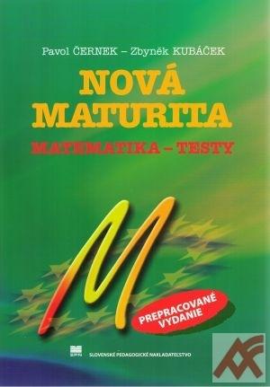 Nová maturita Matematika - Testy. Externá časť