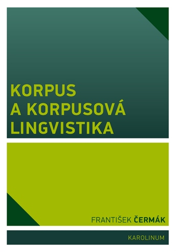 Korpus a korpusová lingvistika