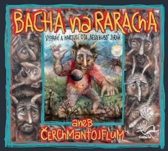 Bacha na Raracha - CD (audiokniha)