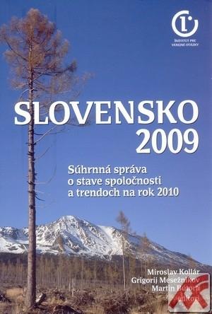 Slovensko 2009. Súhrnná správa o stave spoločnosti a trendoch na rok 2010