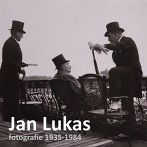 Jan Lukas - fotografie 1936-1981