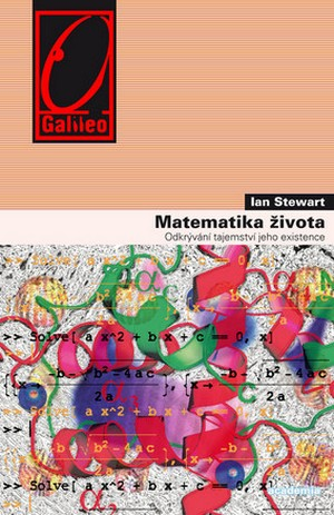 Matematika života. Odkrývání tajemství bytí