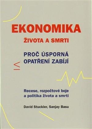 Ekonomika života a smrti. Proč úsporná opatření zabíjí