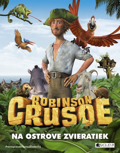Robinson Crusoe. Na ostrove zvieratiek
