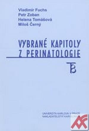Vybrané kapitoly z perinatalogie