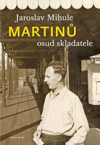 Martinů - osud skladatele