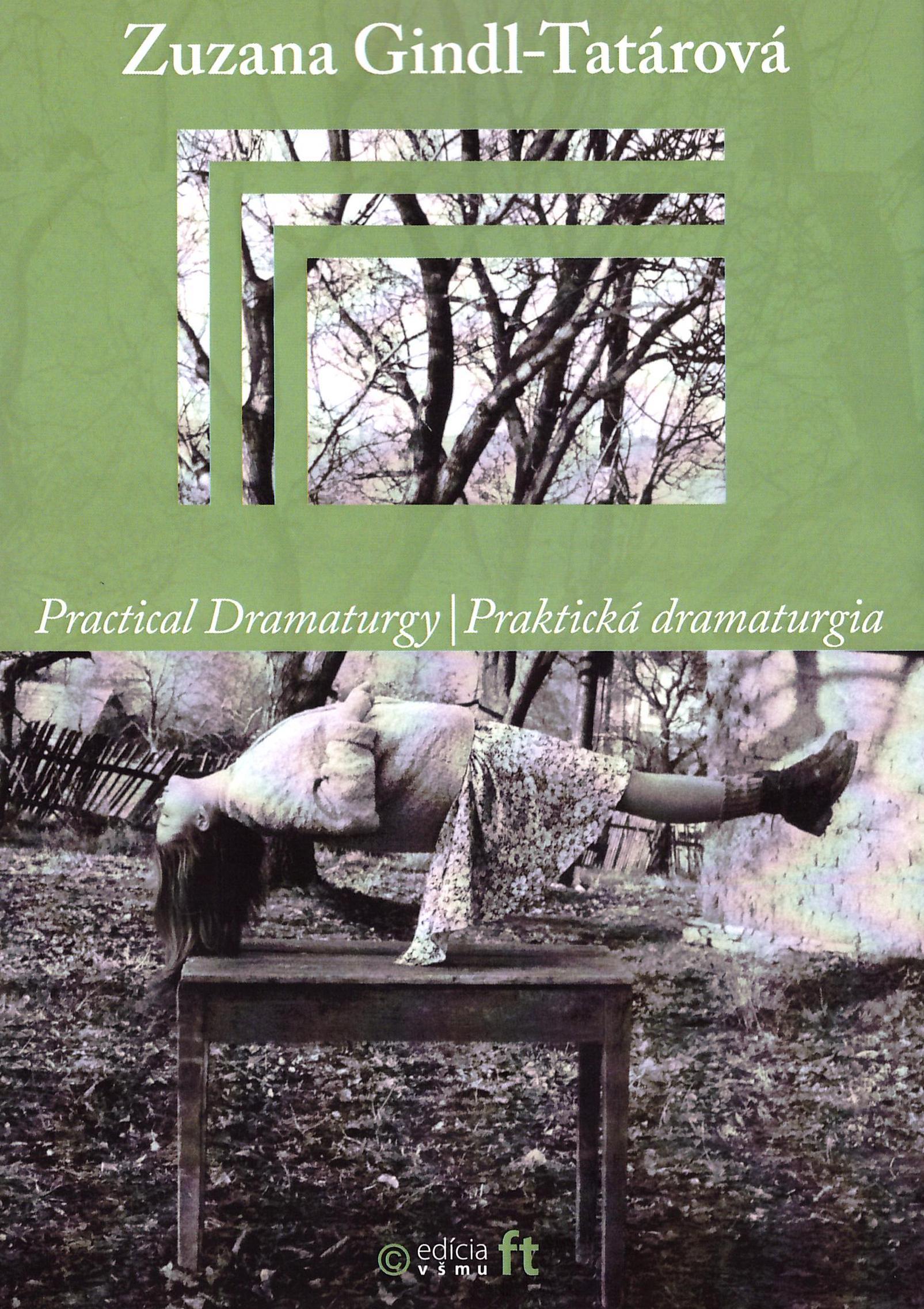 Praktická dramaturgia / Practical Dramaturgy (2. vydanie)