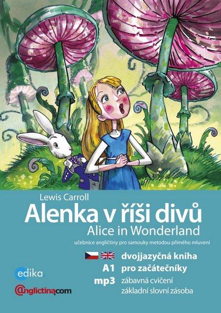 Alenka v říší divů / Alice in Wonderland + MP3 CD