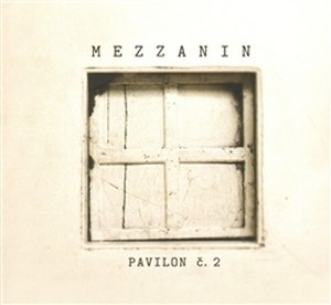 Pavilon č. 2, Mezzanin - CD