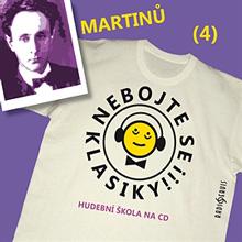 Nebojte se klasiky 4 - Bohuslav Martinů