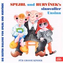 Spejbl und Hurvinek's Sinnvoller Unsinn (Die besten Dialoge von Spejbl und Hurví