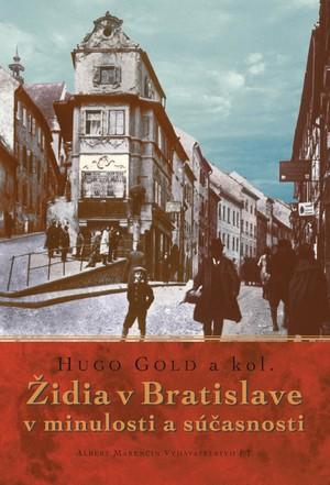 Židia v Bratislave v minulosti a súčasnosti