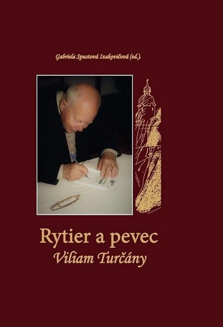 Rytier a pevec Viliam Turčány