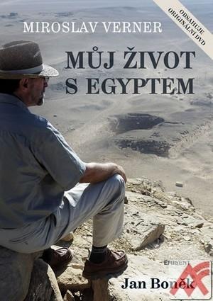 Miroslav Verner. Můj život s Egyptem + DVD
