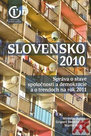 Slovensko 2010. Správa o stave spoločnosti a demokracie a o trendoch na rok 2011