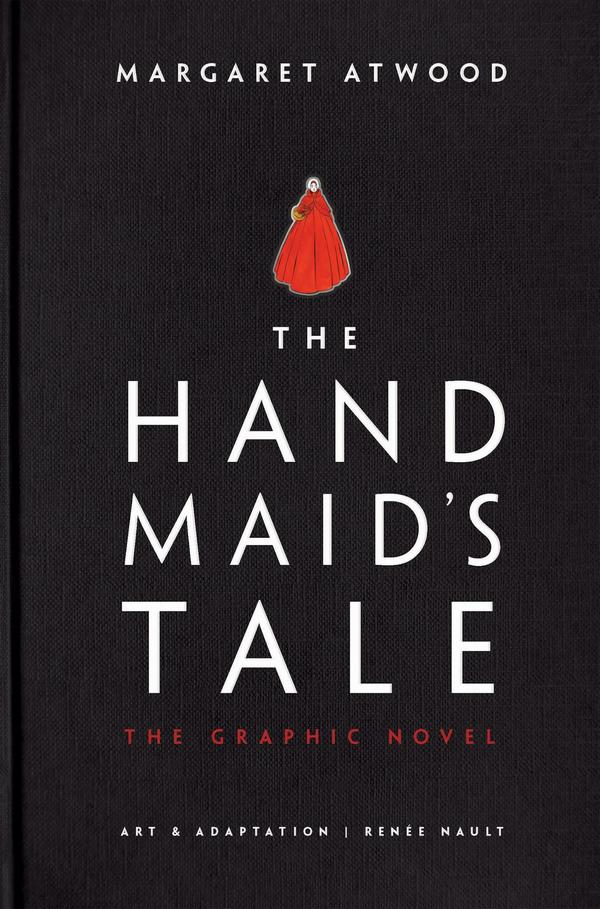 The Handmaid's Tale. The Graphic Novel