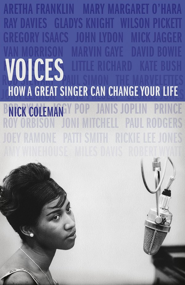 Voices. How a Great Singer Can Change Your Life
