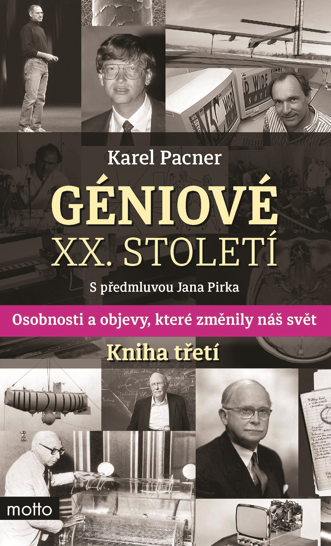 Géniové XX. století. Kniha třetí