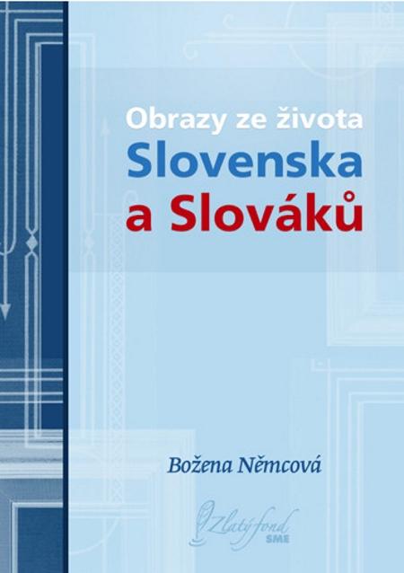 Obrazy ze života Slovenska a Slováků