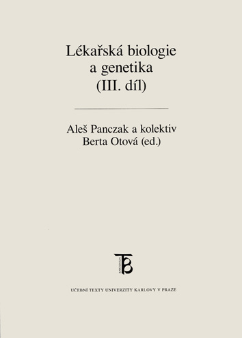 Lékařská biologie a genetika (III. díl)
