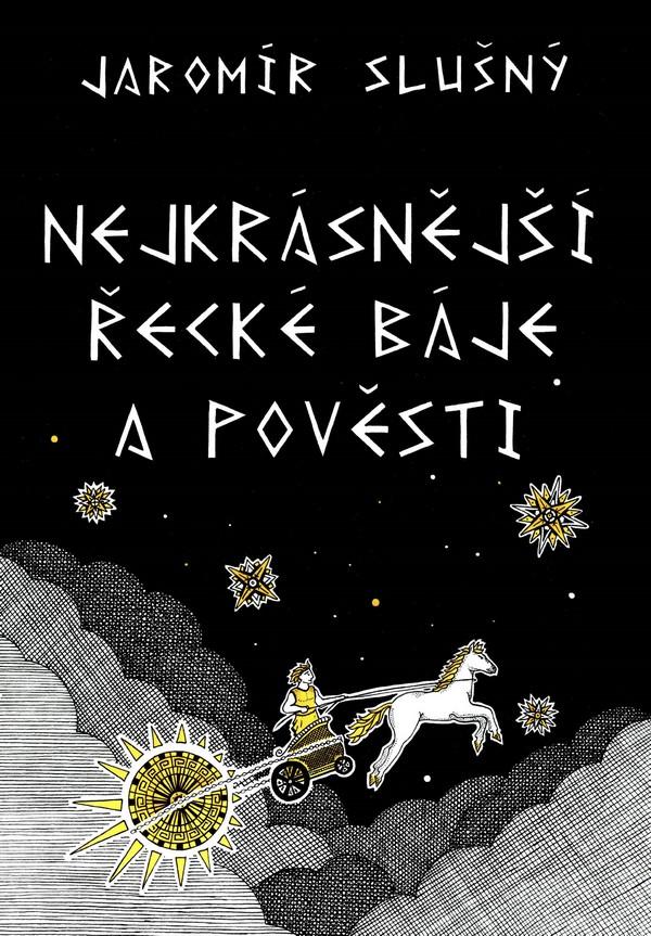 Nejkrásnější řecké báje a pověsti