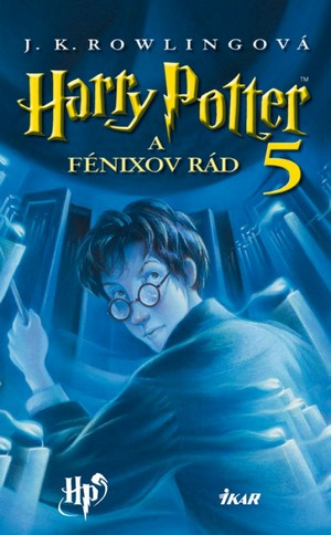 Harry Potter a Fénixov rád (tvrdá väzba)