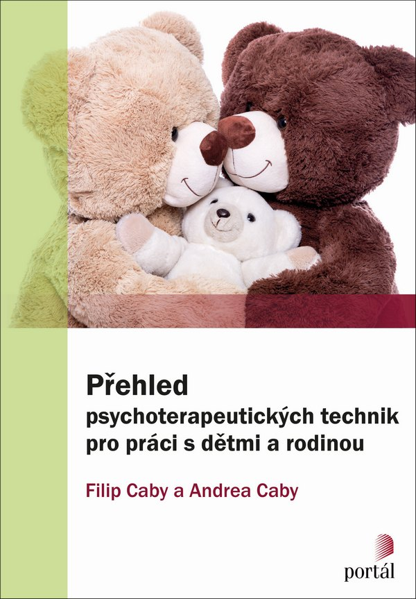 Přehled psychoterapeutických technik pro práci s dětmi a rodinou