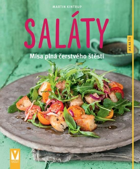 Saláty. Mísa plná čerstvého štěstí