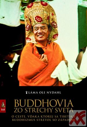 Buddhovia zo strechy sveta