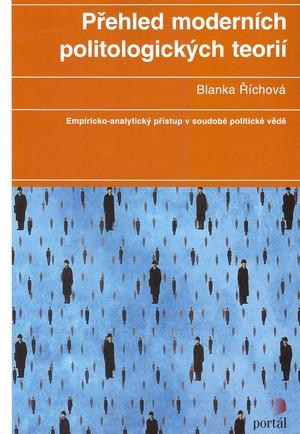 Přehled moderních politologických teorií. Empiricko-analytický přístup v soudobé