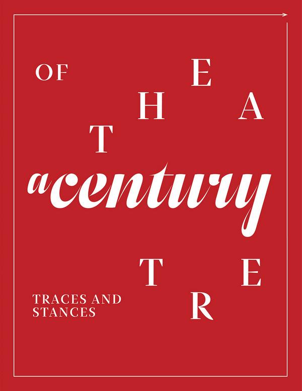 A Century of Theatre
