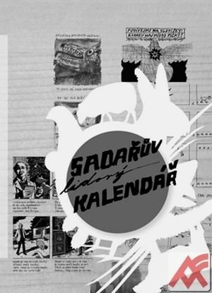 Sadařův lidový kalendář. Na tom našem dvorečku...