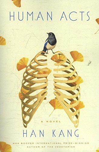 Human Acts. A Novel