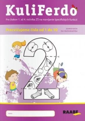 KuliFerdo - Vývinové poruchy učenia - precvičujeme čísla od 1 po 10
