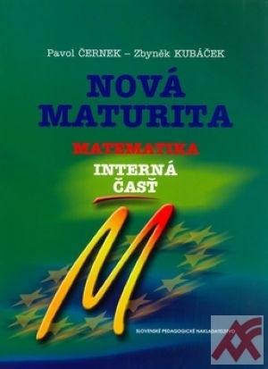 Nová maturita Matematika - Interná časť