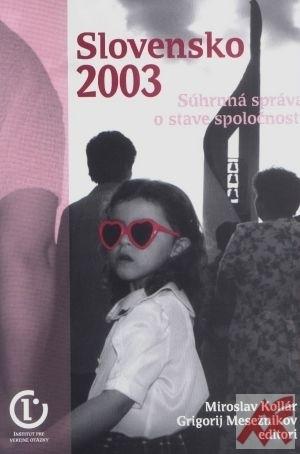 Slovensko 2003 Súhrnná správa o stave spoločnosti