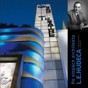 Po stopách architekta L. E. Hudeca