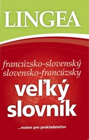 Veľký slovník francúzsko-slovenský a slovensko-francúzsky