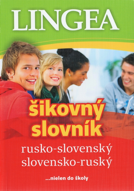 Rusko-slovenský, slovensko-ruský šikovný slovník ...nielen do školy