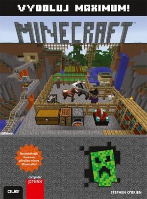 Minecraft. Vydoluj maximum!