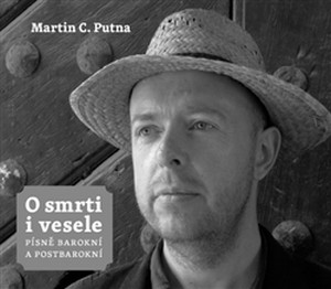 O smrti i vesele. Písně barokní a postbarokní + CD