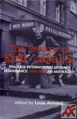 The return of kral Majales. Prague's International Literary Renaissance 1990-201